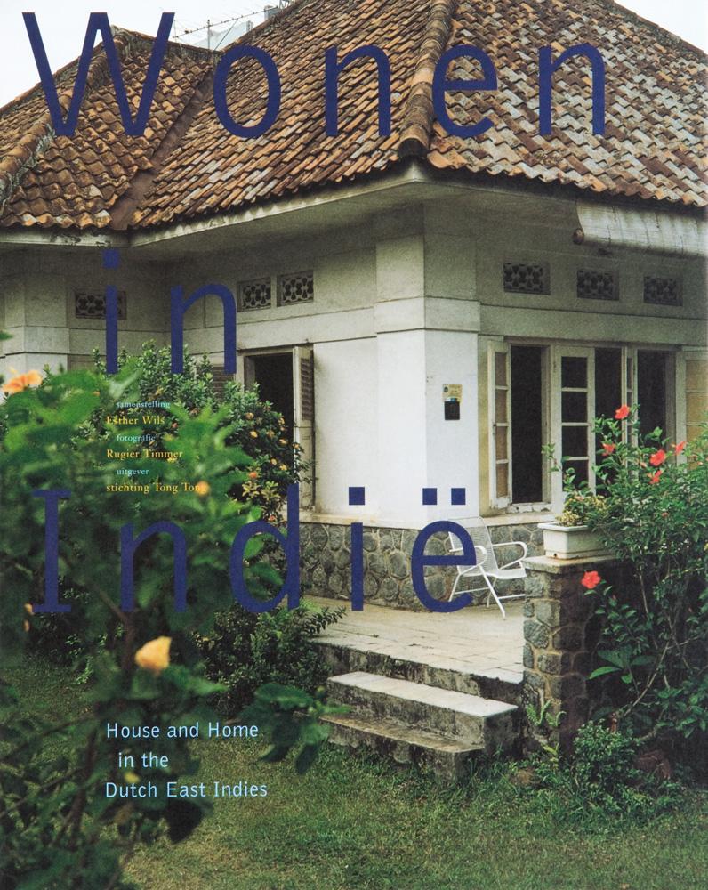 Citaten Rond Boeken : Wonen in indië house and home the dutch east indies